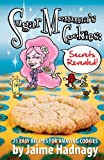 Sugar Momma's Cookies Secrets Revealed, Jaime Hadnagy, 0989823806