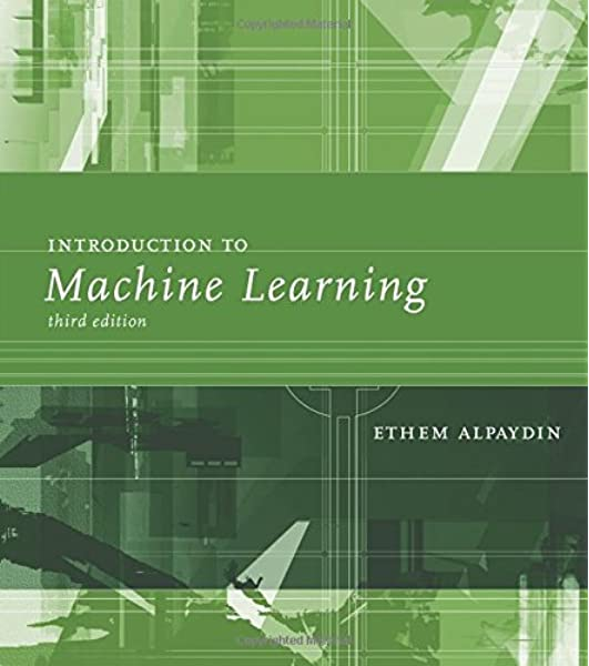 Alpaydin, E: Introduction to Machine Learning Adaptive Computation and Machine Learning series: Amazon.es: Alpaydin, Ethem: Libros en idiomas extranjeros