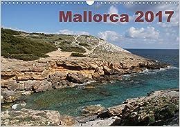 Mallorca 2017 2017: Hiking Adventures in Mallorca (Calvendo Places)