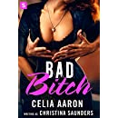 Bad Bitch: A sexy romantic comedy with lawyers