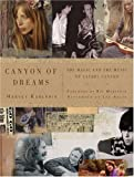 img - for Canyon of Dreams: The Magic and the Music of Laurel Canyon book / textbook / text book
