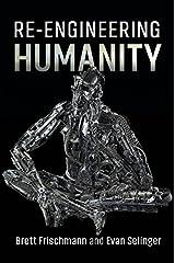 Re-Engineering Humanity Kindle Edition