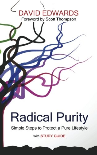 Download Radical Purity: Simple Steps to Protect a Pure Lifestyle pdf