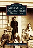 Agawam and Feeding Hills Revisited, David Cecchi and Agawam Historical Association, 0738537543