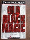 old black magic - Old Black Magic (Robin Miller Mystery, Number 6)