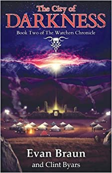 The City of Darkness: The Watchers Chronicle, Book 2 (Watchers Chronicles) by Evan Braun (2013-10-18)