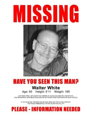 Breaking Bad Walter White Missing TV Poster Masterprint