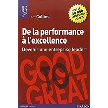 Performance a l'excellence (de devenir entr.leader