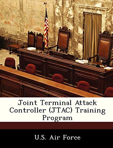 Joint Terminal Attack Controller (JTAC) Training Program