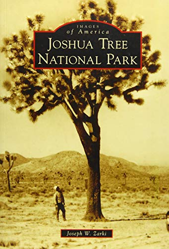Joshua Tree National Park (Images of America)