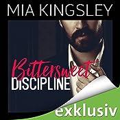 Bittersweet Discipline (Bittersweet Submission 1) | Mia Kingsley