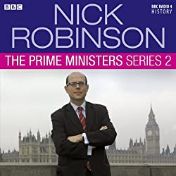 Nick Robinson's The Prime Ministers: The Complete Series 2
