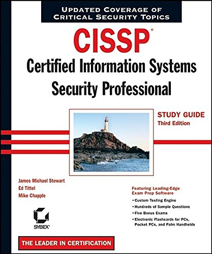 CISSP ® : Certified Information Systems Security Professional Study Guide, Third Edition