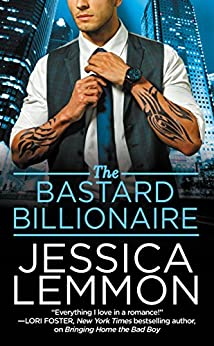 The Bastard Billionaire (Billionaire Bad Boys) by [Lemmon, Jessica]
