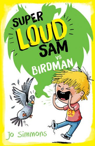 Super Loud Sam vs Birdman ebook