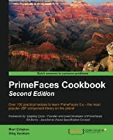 PrimeFaces Cookbook, 2nd Edition Front Cover