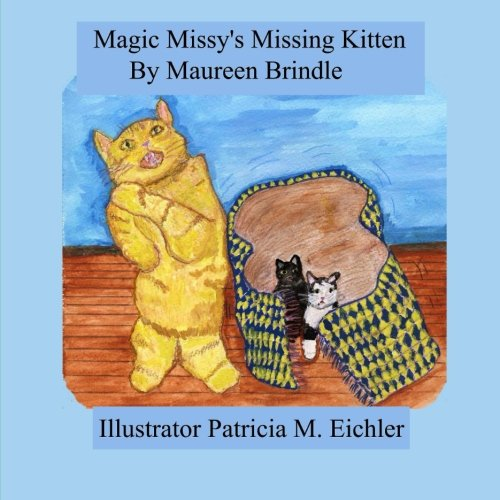 Magic Missy's Missing Kitten (Missy & the Fairy) (Volume 2) PDF
