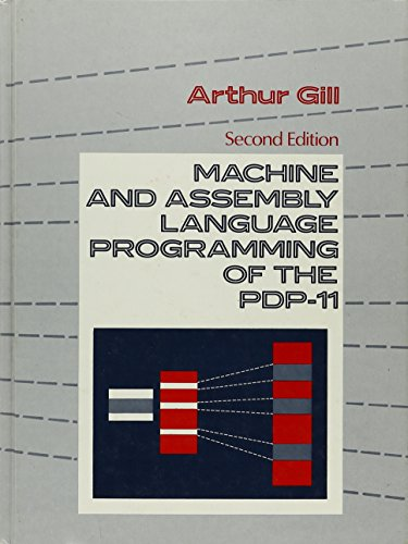 Machine and Assembly Language Programming of the Pdp-11 by Prentice Hall