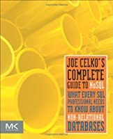 Joe Celko's Complete Guide to NoSQL Front Cover