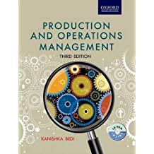 Production and Operations Management by Kanishka Bedi (2012-07-15)