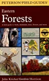 A Field Guide to Eastern Forests: North America (Peterson Field Guides), John C. Kricher, 0395928958