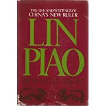 Lin Piao;: The life and writings of China's new ruler