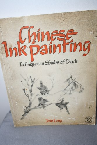 Chinese Ink Painting: Techniques in Shades of Black - 51oSL1CnmSL - Chinese Ink Painting: Techniques in Shades of Black