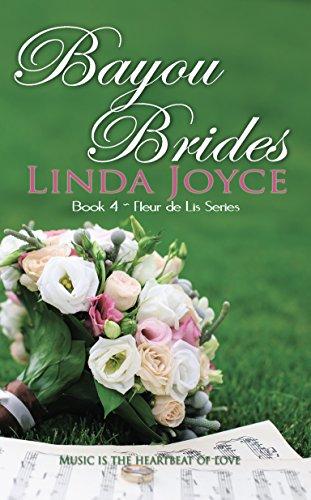 Bayou Brides (Fleur de Lis Book 4) (Four De Lis Fleur)