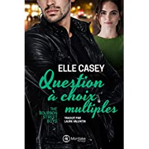 Question à choix multiples (The Bourbon Street Boys t. 3) (French Edition)
