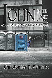 John in the John: A Bathroom Devotional