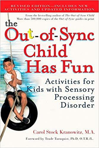 Out-of-Sync Child Has Fun Activities for Kids with Sensory Processing Disorder