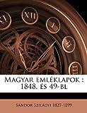 Magyar Emléklapok, S ndor Szil gyi and Sándor Szilágyi, 114946075X