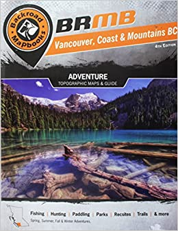 Vancouver coast mountains bc backroad mapbook vancouver coast vancouver coast mountains bc backroad mapbook vancouver coast mountains russell wesley mussio mussio ventures 9781926806518 amazon books fandeluxe Image collections
