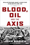Blood, Oil and the Axis: The Allied Resistance