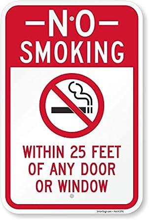 No fumar - dentro de 25 pies de cualquier puerta ventana ...