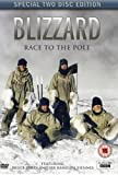 Blizzard: Race to the Pole  [DVD]