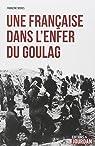 Une Française dans l'enfer du goulag par Mores