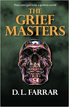 The Grief Masters by D. L. Farrar (2014-06-09)