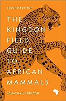 The Kingdon Field Guide to African Mammals by Kingdon, Jonathan (2015)