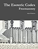 Book Cover for The Esoteric Codex: Freemasonry