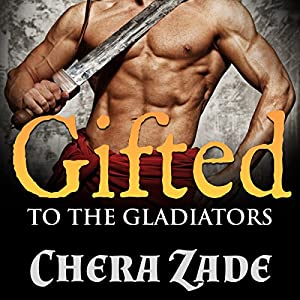 Gifted to the Gladiators Audiobook