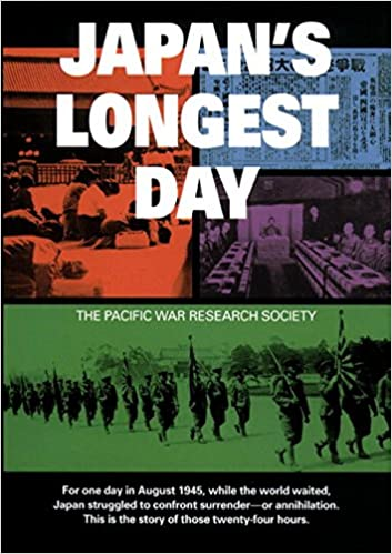 Japan's Longest Day: The Pacific War Research Society