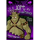 The Ogre King: A Tale of Hope and Adventure (Volume 3)