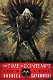 The Time of Contempt (The Witcher Book 3)