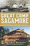 Great Camp Sagamore:: The Vanderbilts' Adirondack Retreat (Landmarks)