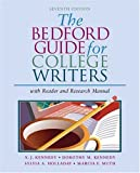 img - for The Bedford Guide for College Writers with Reader and Research Manual by X. J. Kennedy (2004-10-18) book / textbook / text book