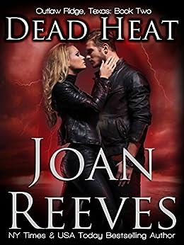 Dead Heat (Outlaw Ridge, Texas Book 2) by [Reeves, Joan]