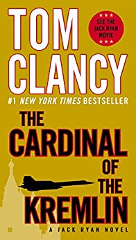 The Cardinal of the Kremlin (A Jack Ryan Novel, Book 4) by [Clancy, Tom]