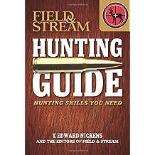 Field & Stream Skills Guide: Hunting: Hunting Skills You Need