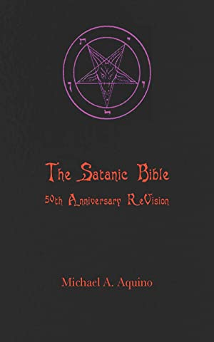 The Satanic Bible 50th Anniversary Revision Kindle Edition By